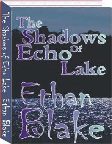 The Shadows of Echo Lake