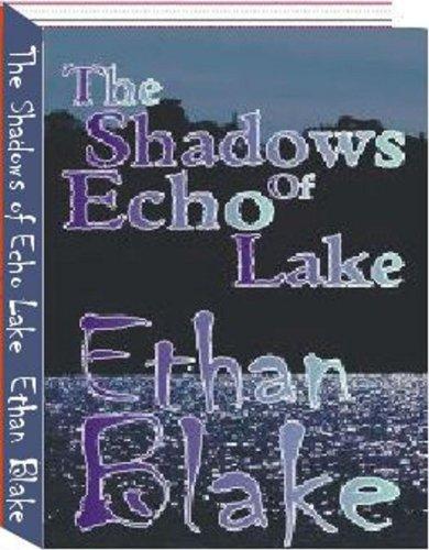 The Shadows of Echo Lake
