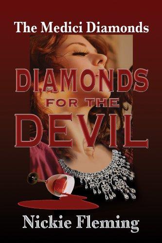 Diamonds for the Devil (The Medici Diamonds Book 1)