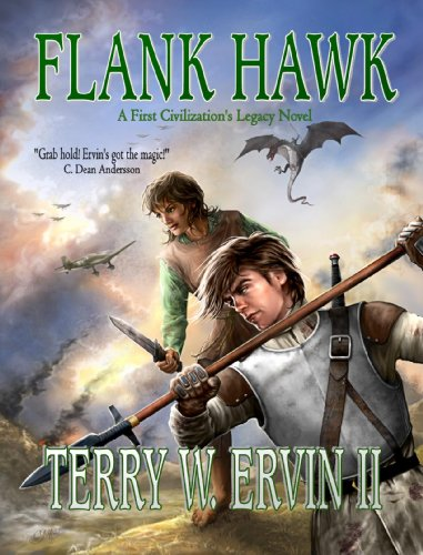 Flank Hawk: A First Civilization's Legacy Novel (Book 1)