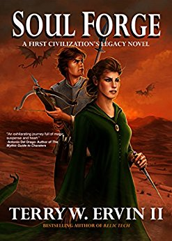 Soul Forge: A First Civilization's Legacy Novel (Book 3)
