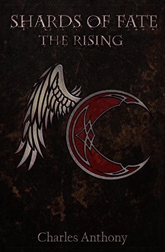 The Rising (Shards of Fate Book 1)