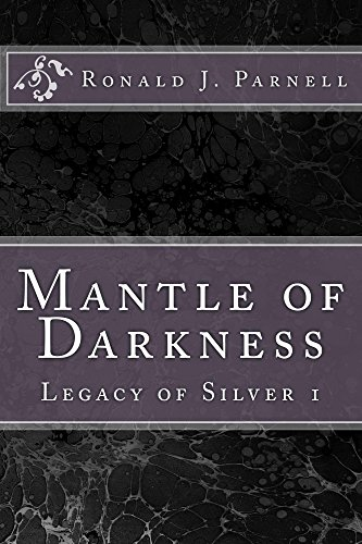 Mantle of Darkness: Legacy of Silver 1