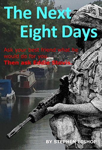 The Next Eight Days: Ask you best friend what he would do for you. Then ask Eddie Stovis…