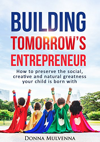 BUILDING TOMORROW'S ENTREPRENEUR