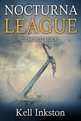 Nocturna League (Episode 2: The Mist Hour)