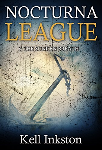 Nocturna League (Episode 3: The Sunken Breath)
