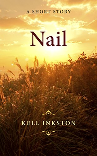 Nail – A Short Story (Breath Book 2)